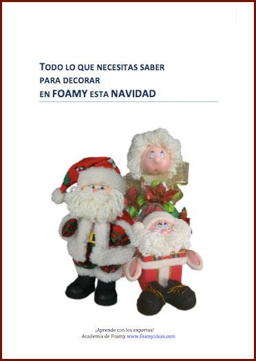 Libro Todo lo que necesitas saber para decorar en Foamy esta Navidad